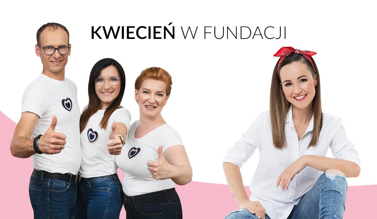Fundacja Kobieta Niezależna – Podsumowanie kwietnia'21