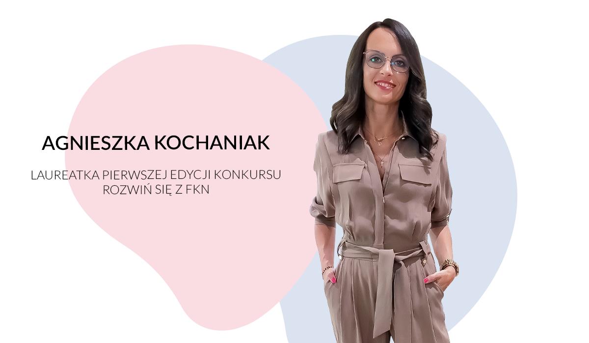 """Konkurs """"Rozwiń się zFKN"""" – Historia Agnieszki"""